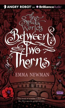 Between Two Thorns (Split Worlds Series #1)