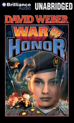 War of Honor (Honor Harrington Series #10)