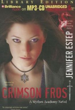 Crimson Frost (Mythos Academy Series #4)