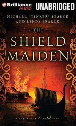 Shield-Maiden, The: A Foreworld SideQuest