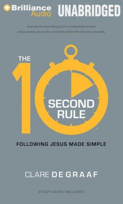 10-Second Rule, The: Following Jesus Made Simple