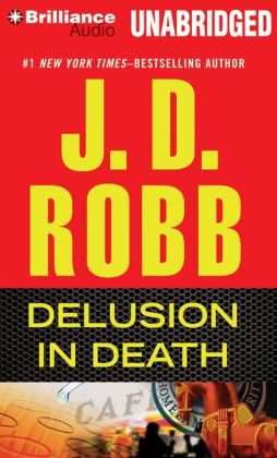 Delusion in Death (In Death Series #35)
