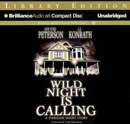 Wild Night Is Calling: A Thriller Short Story