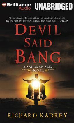 Devil Said Bang (Sandman Slim Series #4)