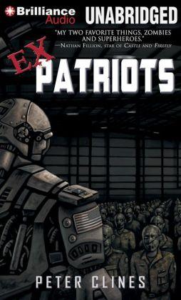 Ex-Patriots (Ex-Heroes Series #2)