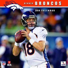 2014 Denver Broncos 12X12 Wall Calendar