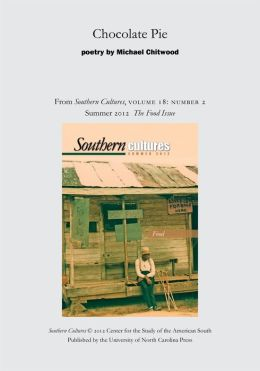 Chocolate Pie: Poetry from Southern Cultures 18:2, Summer 2012: The Special Issue on Food