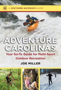 Adventure Carolinas: Your Go-To Guide for Multi-Sport Outdoor Recreation