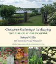 Book Cover Image. Title: Chesapeake Gardening and Landscaping:  The Essential Green Guide, Author: Barbara W. Ellis