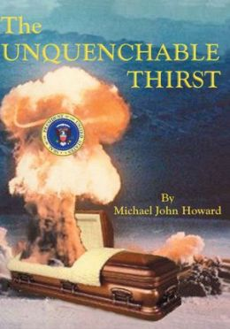 The Unquenchable Thirst