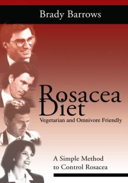 Rosacea Diet: A Simple Method to Control Rosacea