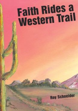 Faith Rides a Western Trail