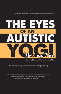 The Eyes of an Autistic Yogi