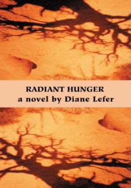 Radiant Hunger