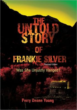 The Untold Story of Frankie Silver: Was She Unjustly Hanged?
