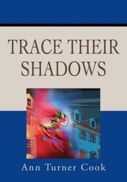 Trace Their Shadows