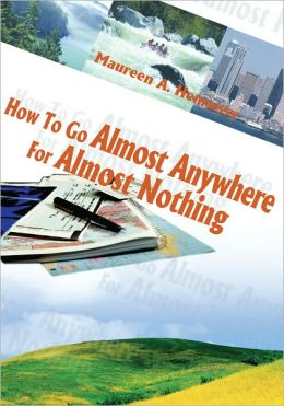 How To Go Almost Anywhere For Almost Nothing