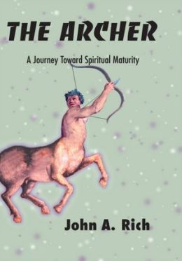 The Archer: A Journey Toward Spiritual Maturity