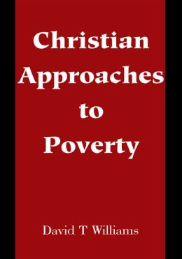 Christian Approaches to Poverty