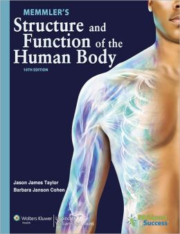 Memmler's Structure and Function of the Human Body 10th Edition Text and Study Guide Package
