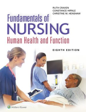 Fundamentals of Nursing: Human Health and Function / Edition 8