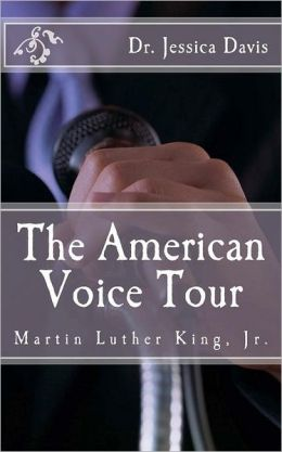 The American Voice Tour: Dr. Martin Luther King, Jr.