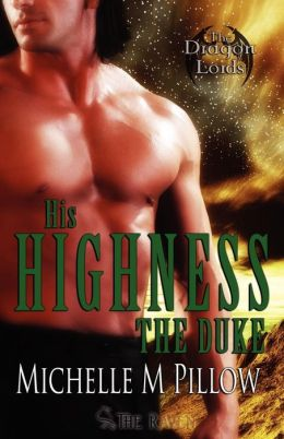 His Highness the Duke: Dragon Lords Book Five