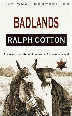 Badlands: A Ranger Sam Burrack Western Adventure