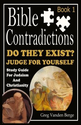 Bible Contradictions - Book 1