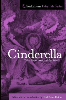 Cinderella Tales From Around the World