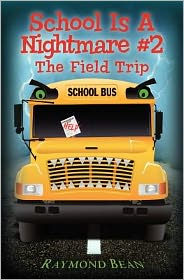 School Is A Nightmare #2: The Field Trip