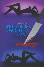 Who's Dicing the Daughters of Pan?
