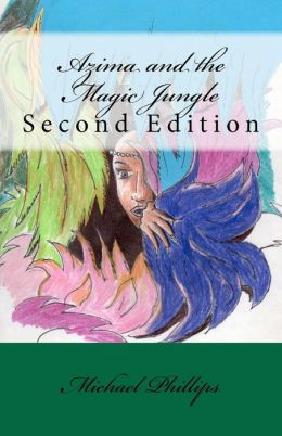 Azima and the Magic Jungle: Second Edition