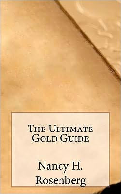 The Ultimate Gold Guide
