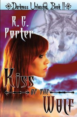 Kiss of the Wolf: Darkness Unleashed