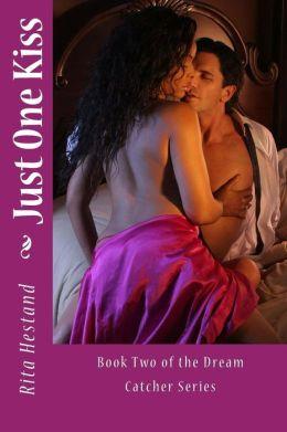 Just One Kiss: Joshua R. Shinn