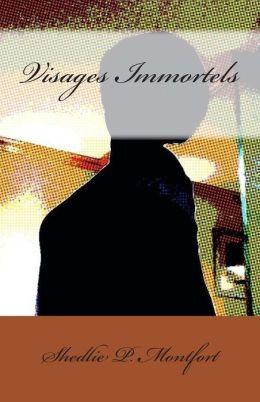 Visages Immortels