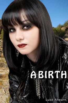 A Birth: A Novella