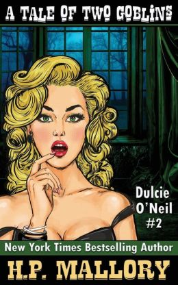 A Tale of Two Goblins (Dulcie O'Neil Series #2)