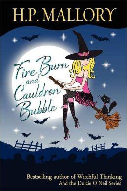 Fire Burn and Cauldron Bubble (Jolie Wilkins Series #1)