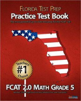 Florida Test Prep Practice Test Book Fcat 2.0 Math Grade 5