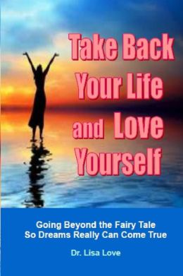Take Back Your Life and Love Yourself