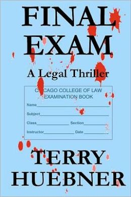 Final Exam: A Legal Thriller