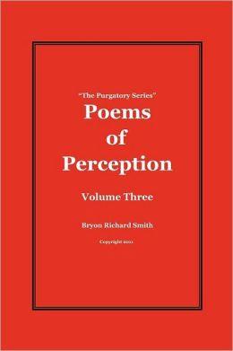 Poems of Perception: The Purgatory Series