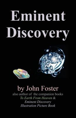 Eminent Discovery: A Lifetime of UFO Experiences