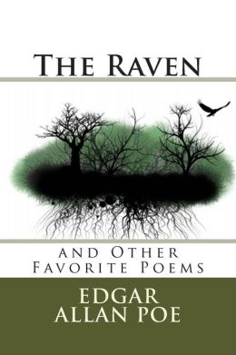 The Raven: And Other Favorite Poems