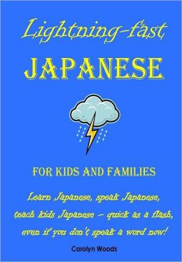 Lightning-Fast Japanese for Kids and Families