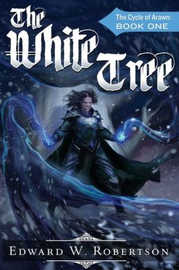 The White Tree: The Cycle of Arawn: Book I