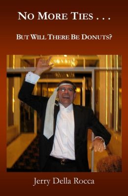 No More Ties...: But Will There Be Donuts?
