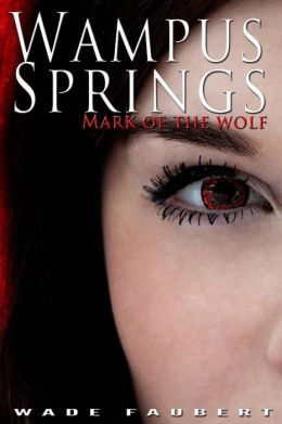 Wampus Springs: Mark of the Wolf